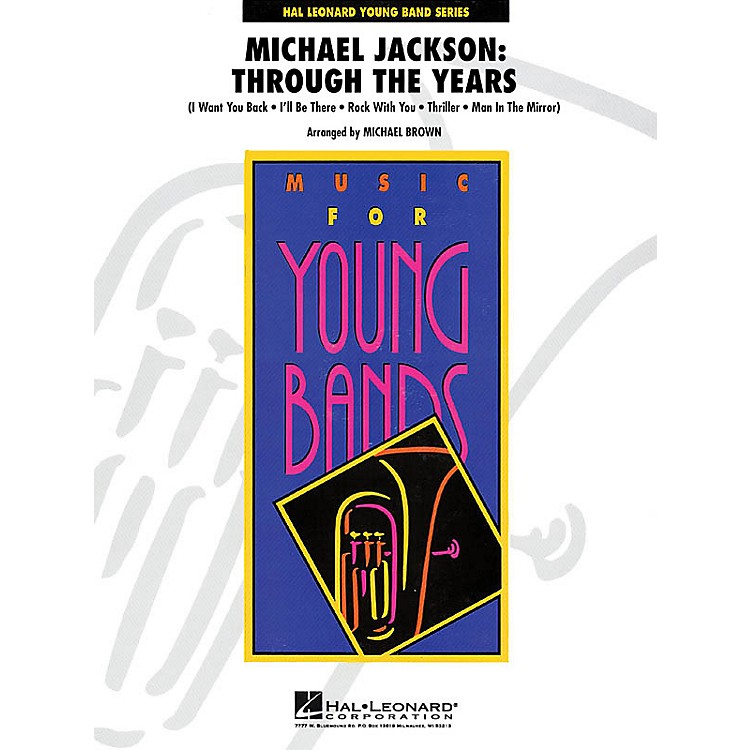 Hal LeonardMichael Jackson: Through the Years - Young Concert Band Series Level 3 arranged by Michael Brown
