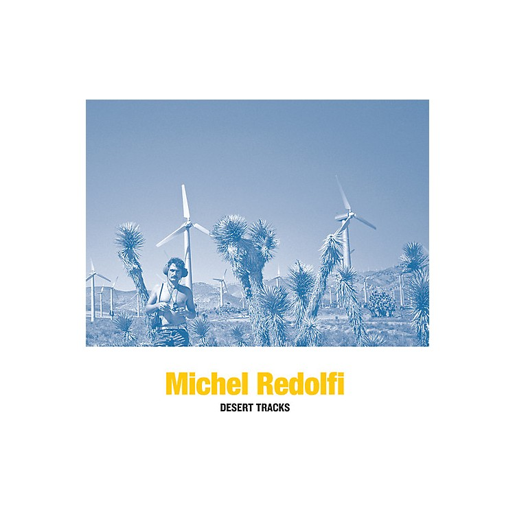 Alliance Michel Redolfi - Desert Tracks