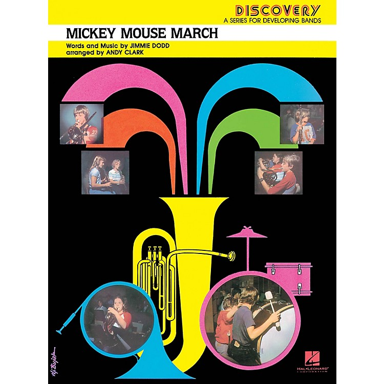 Hal Leonard Mickey Mouse March Concert Band Level 1.5 Arranged by Andy Clark