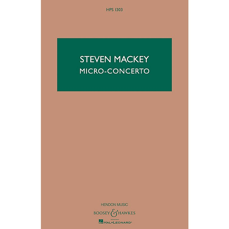 Boosey and HawkesMicro-Concerto (Percussionist and Mixed Quintet) Boosey & Hawkes Scores/Books Series by Steven Mackey