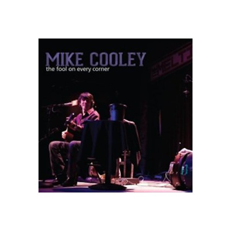 AllianceMike Cooley - The Fool On Every Corner