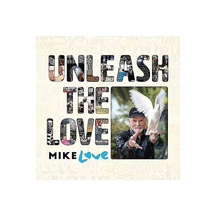 AllianceMike Love - Unleash The Love