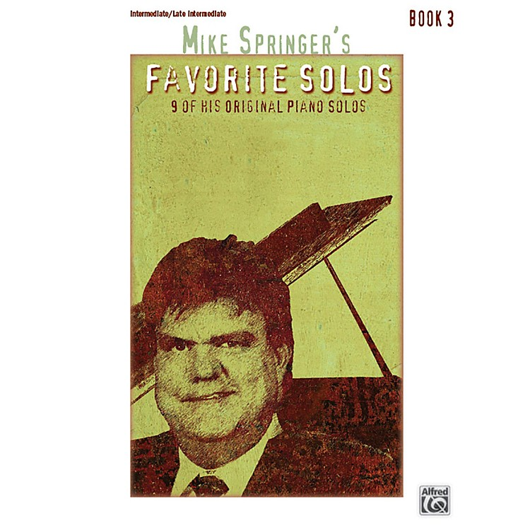 AlfredMike Springer's Favorite Solos, Book 3 Intermediate / Late Intermediate