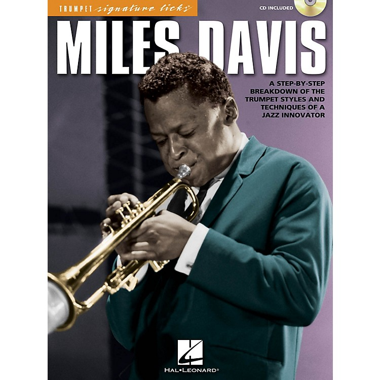 Hal LeonardMiles Davis Signature Licks Trumpet Series Softcover with CD Performed by Miles Davis