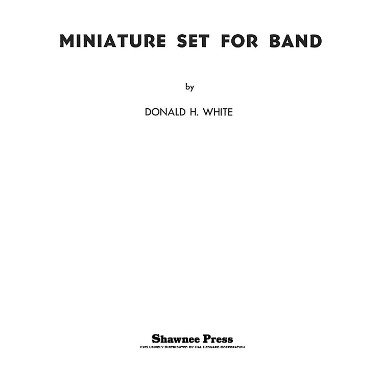Shawnee PressMiniature Set for Band Concert Band Arranged by Donald