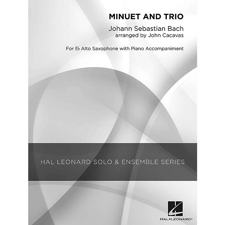 Hal LeonardMinuet and Trio (Grade 2.5 Alto Saxophone Solo) Concert Band Level 2.5 Arranged by John Cacavas
