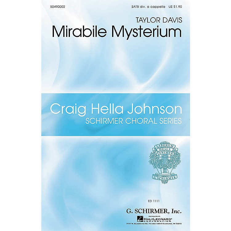 G. SchirmerMirabile Mysterium (Craig Hella Johnson Choral Series) SATB DV A Cappella composed by Taylor Davis