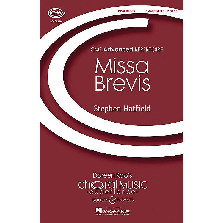 Boosey and HawkesMissa Brevis (CME Advanced) 3 Part Treble A Cappella composed by Stephen Hatfield