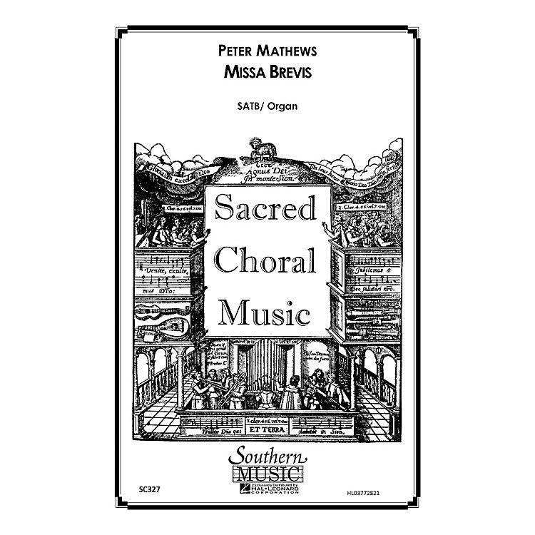 SouthernMissa Brevis SATB Composed by Peter Mathews