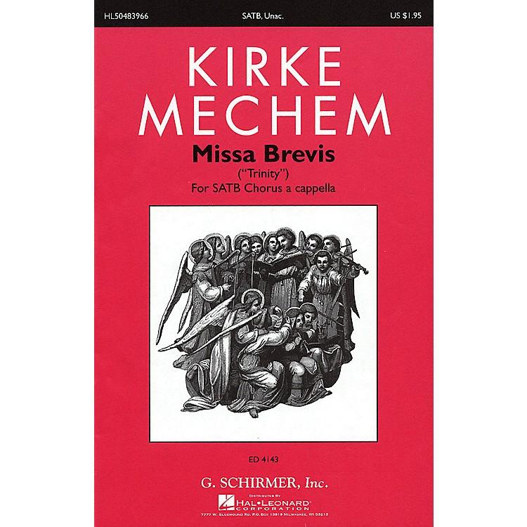G. SchirmerMissa Brevis SATB composed by Kirke Mechem