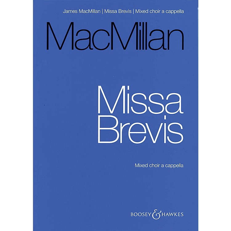 Boosey and HawkesMissa Brevis (for Mixed Choir A Cappella - Vocal Score) composed by James MacMillan