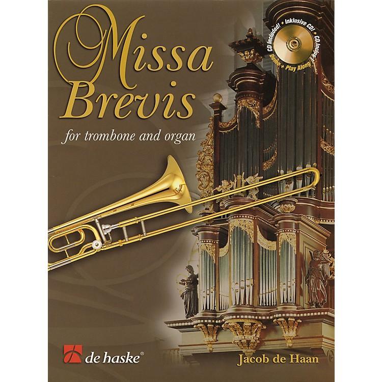 De Haske MusicMissa Brevis (for Trombone and Organ) De Haske Play-Along Book Series