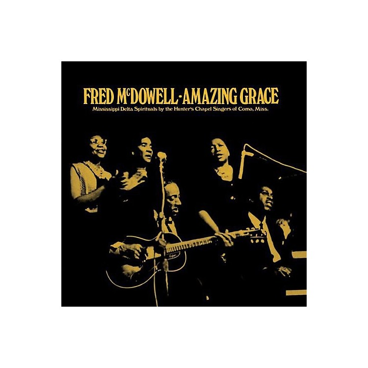 AllianceMississippi Fred McDowell - Amazing Grace