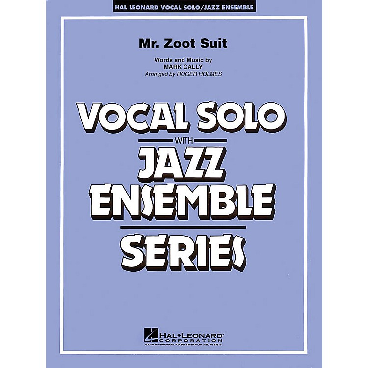 Hal Leonard Mister Zoot Suit (Key: Cmi) Jazz Band Level 3 Composed by Mark Cally