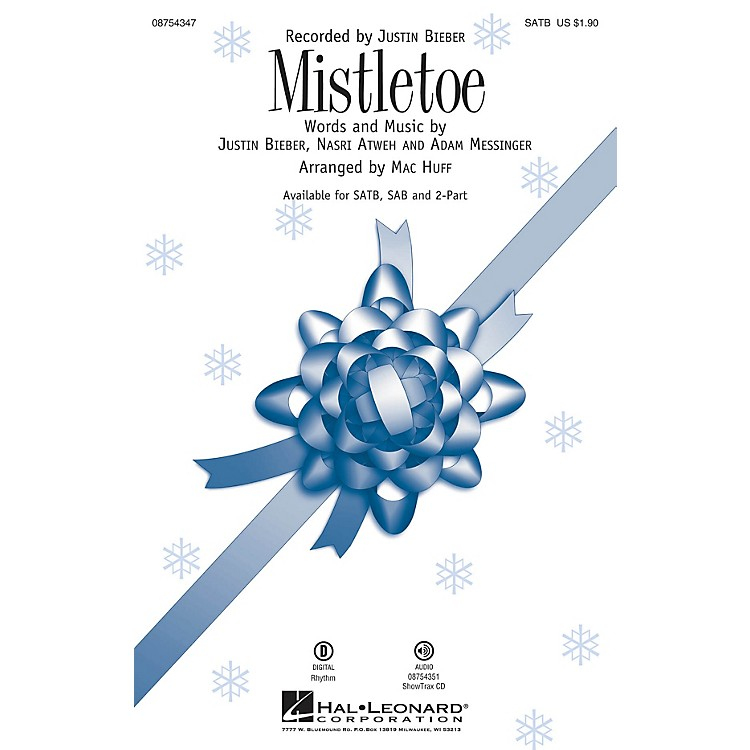 Hal Leonard Mistletoe SATB by Justin Bieber arranged by Mac Huff