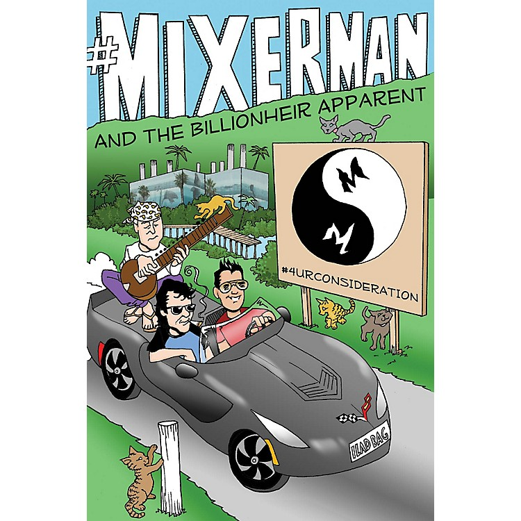 Mixerman Publishes#Mixerman and the Billionheir Apparent Book Series Hardcover Written by Mixerman