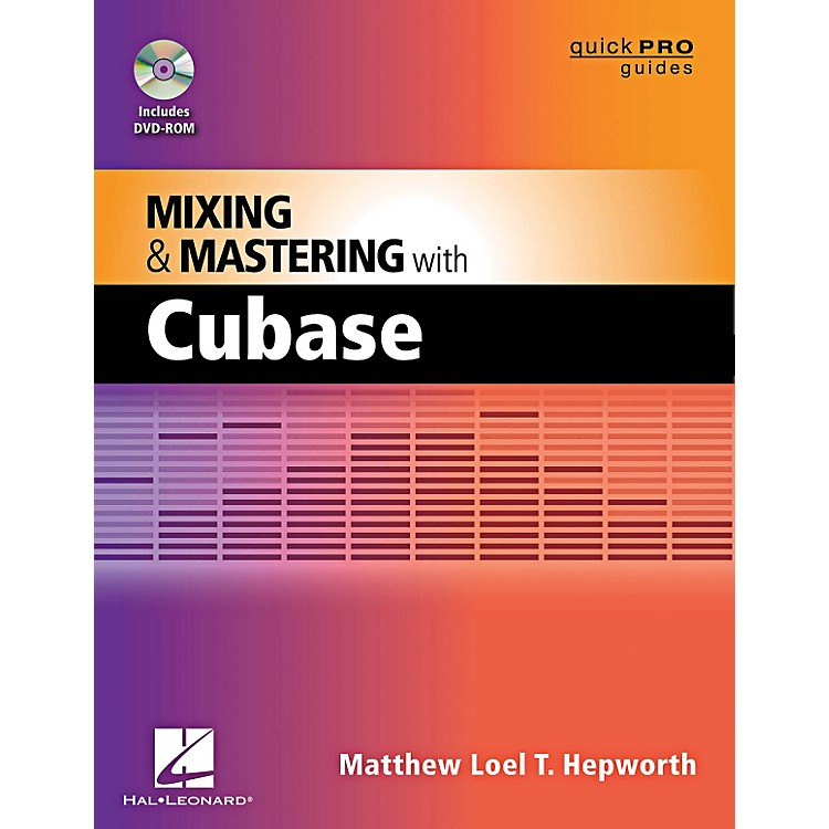 Hal LeonardMixing And Mastering With Cubase - Quick Pro Guides Series Book/DVD-ROM