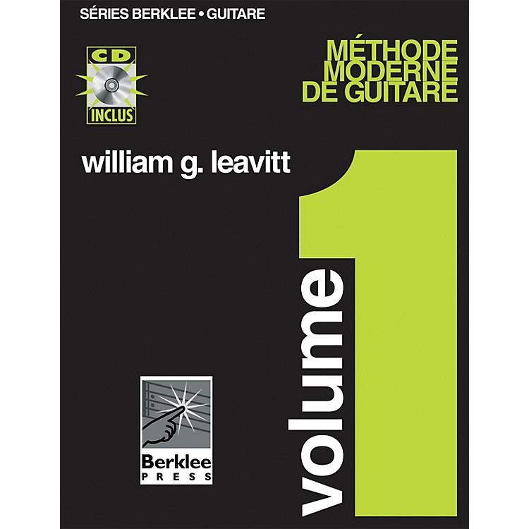 Berklee PressModern Method for Guitar, Vol 1. - French Edition, Book/CD Pack Berklee Methods BK/CD by William Leavitt