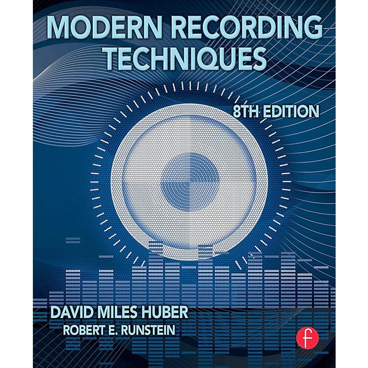 Hal LeonardModern Recording Techniques 8th Edition