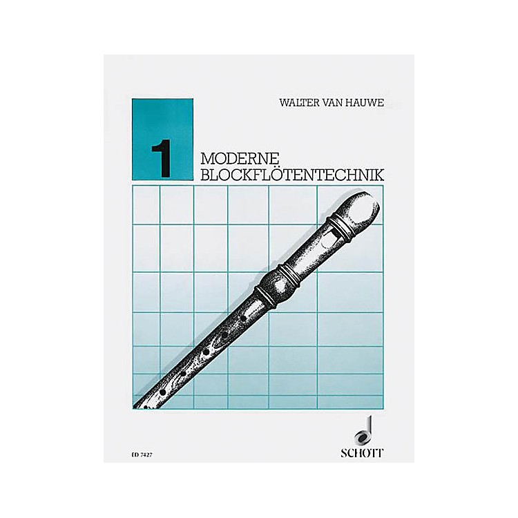 SchottModerne Blockfloetentechnik V. 1** Schott Series