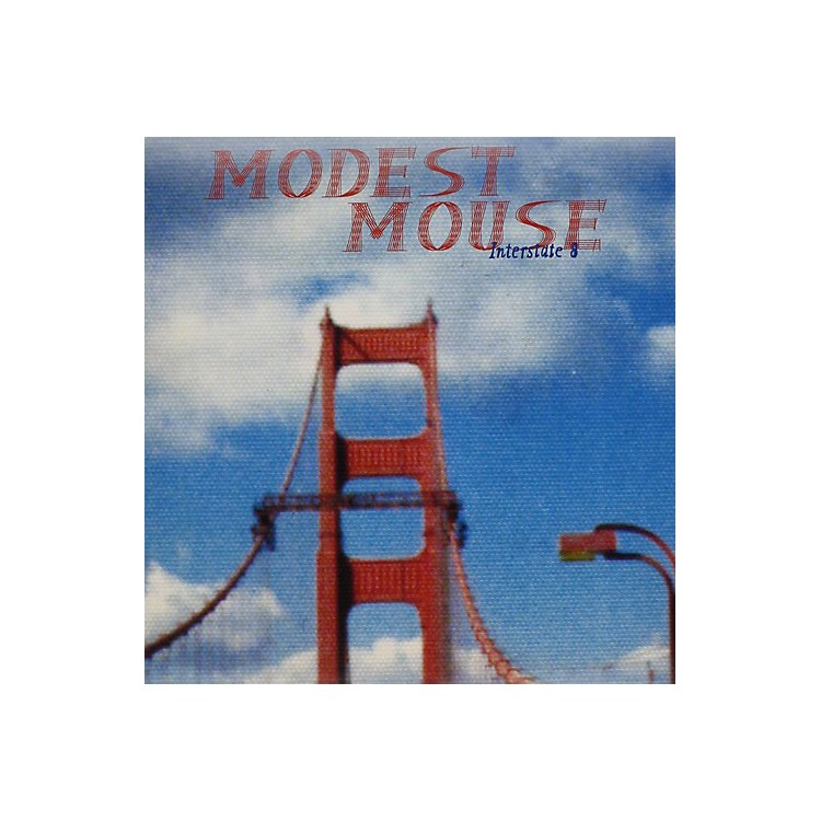 AllianceModest Mouse - Interstate 8