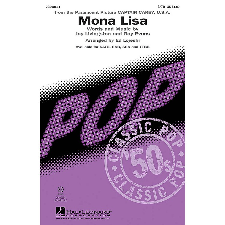 Hal Leonard Mona Lisa SAB by Nat King Cole Arranged by Ed Lojeski