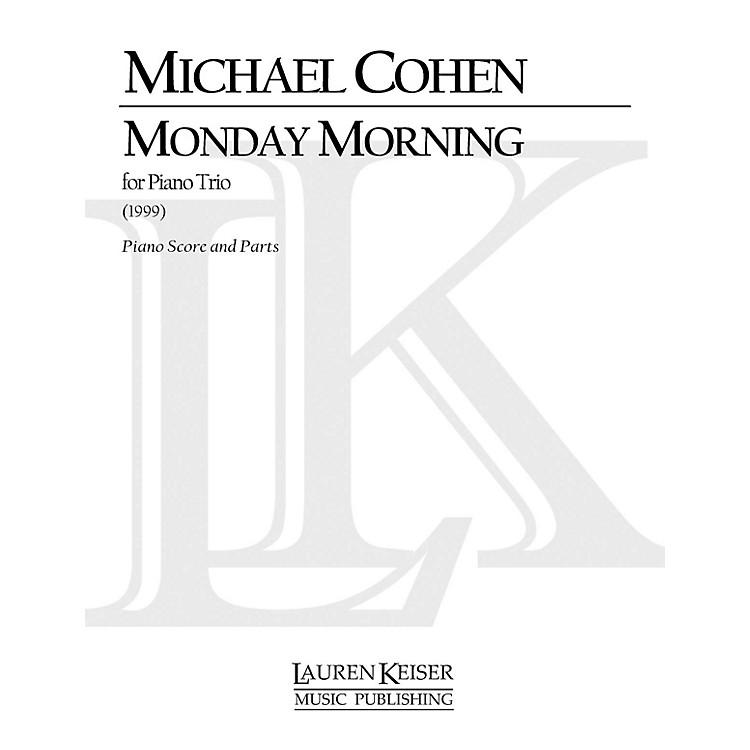 Lauren Keiser Music PublishingMonday Morning (Piano, Violin, Cello) LKM Music Series Composed by Michael Cohen