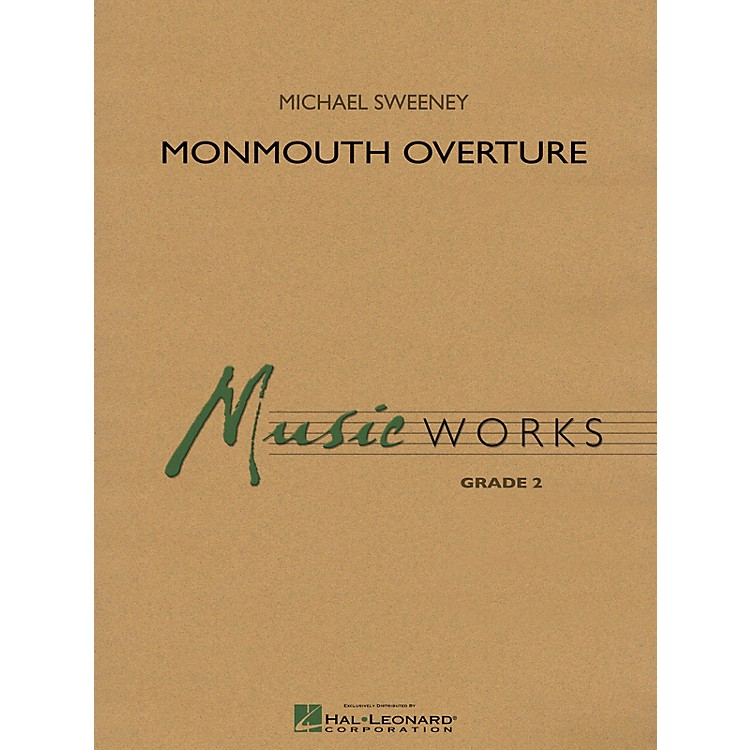 Hal LeonardMonmouth Overture Concert Band Level 3 Composed by Michael Sweeney