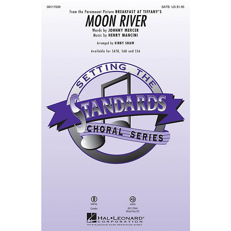 Hal Leonard Moon River SAB Arranged by Kirby Shaw