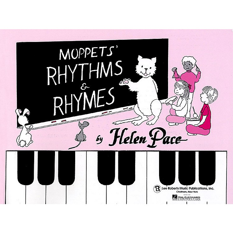 Lee RobertsMoppets' Rhythms and Rhymes - Child's Book Pace Piano Education Series Written by Helen Pace