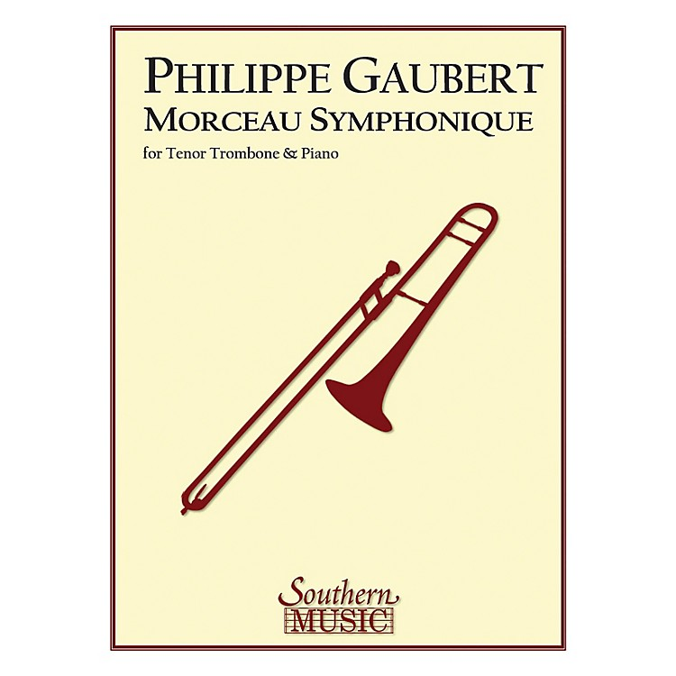 SouthernMorceau Symphonique (Trombone) Southern Music Series Composed by Philippe Gaubert