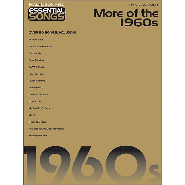 Hal LeonardMore Of The 1960s Essential Songs arranged for piano, vocal, and guitar (P/V/G)