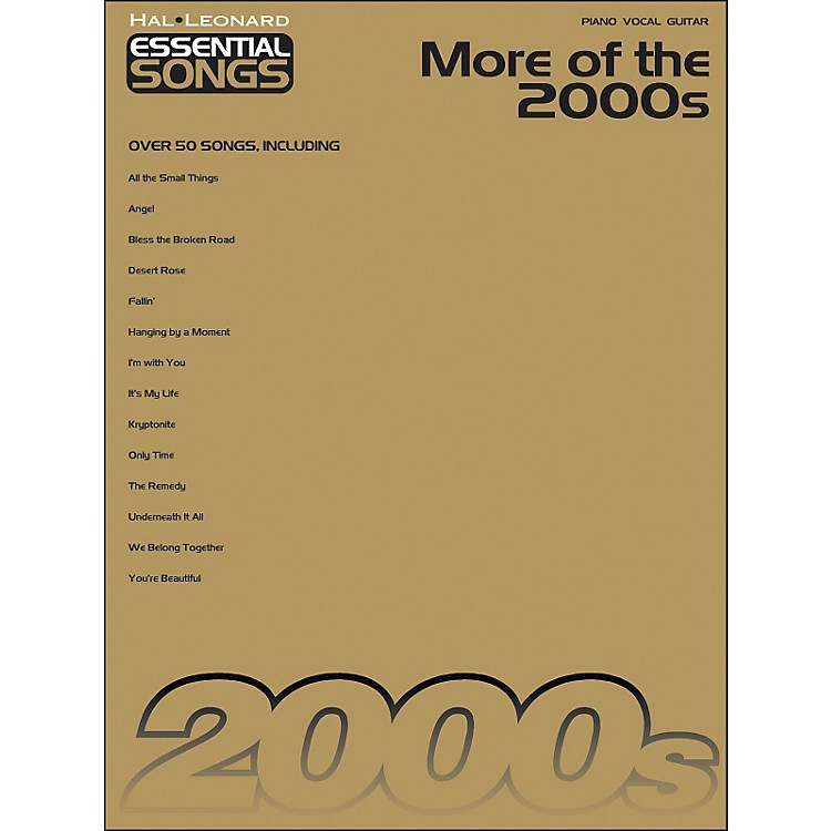 Hal LeonardMore Of The 2000s - Essential Songs arranged for piano, vocal, and guitar (P/V/G)