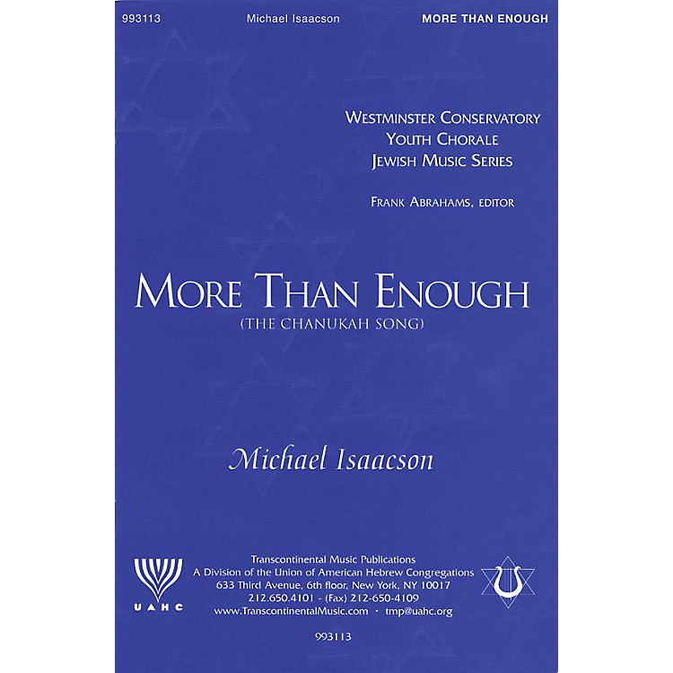 Transcontinental MusicMore Than Enough (The Chanukah Song) SATB composed by Michael Isaacson