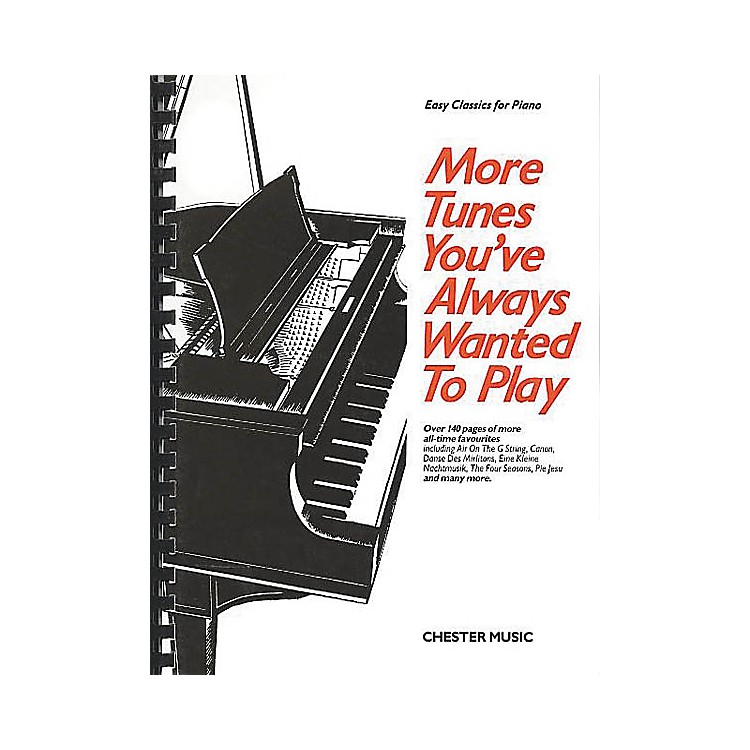 Chester MusicMore Tunes You've Always Wanted to Play Music Sales America Series