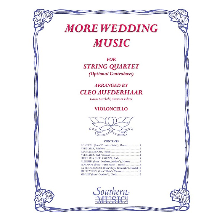 SouthernMore Wedding Music (Cello Part Only (from string quartet)) Southern Music Series by Cleo Aufderhaar