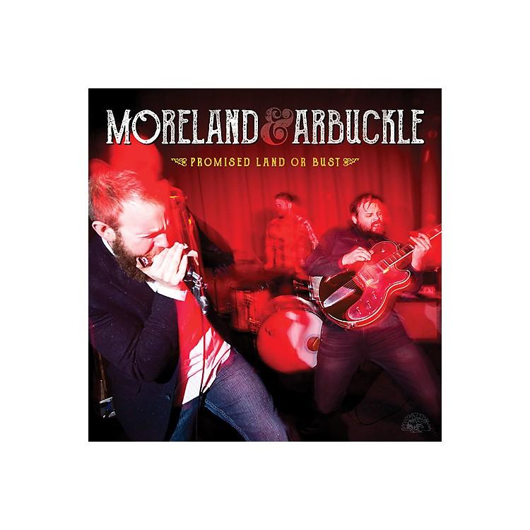 AllianceMoreland & Arbuckle - Promised Land or Bust
