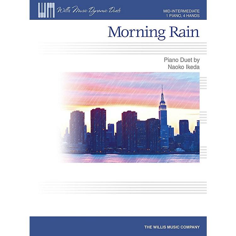 Willis MusicMorning Rain (Mid-Inter Level 1 Piano, 4 Hands) Willis Series by Naoko Ikeda