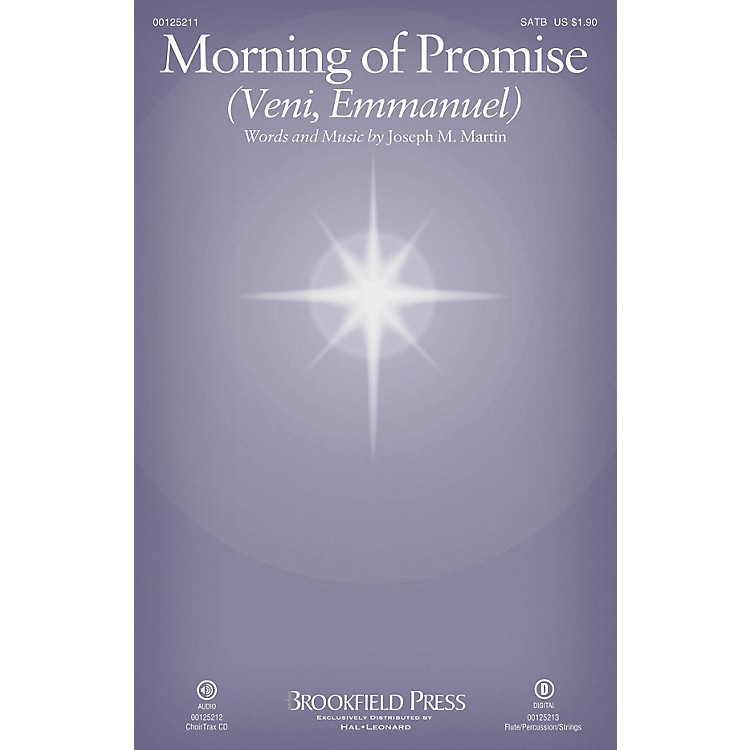 Brookfield Morning of Promise CHOIRTRAX CD Composed by Joseph M. Martin
