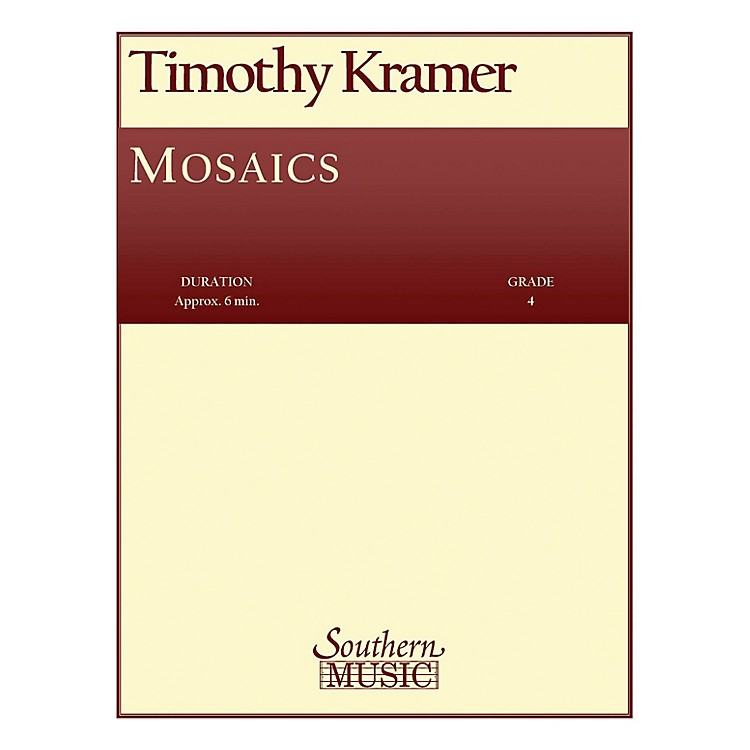 SouthernMosaics (Band/Concert Band Music) Concert Band Level 4 Composed by Timothy Kramer