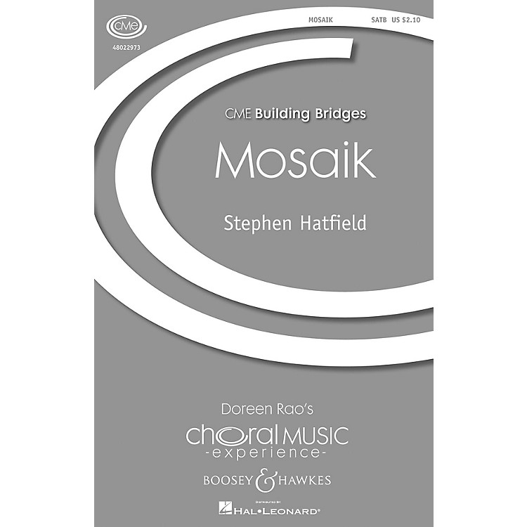 Boosey and HawkesMosaik (CME Building Bridges) SATB a cappella composed by Stephen Hatfield