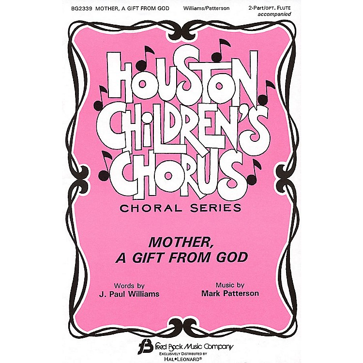Fred Bock MusicMother, A Gift from God 2-Part composed by J. Paul Williams