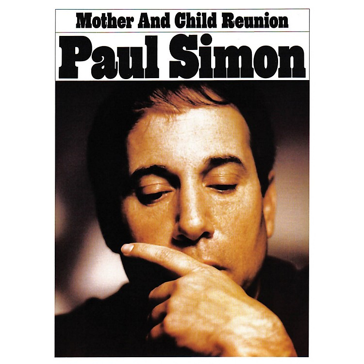Music SalesMother and Child Reunion Music Sales America Series Performed by Paul Simon