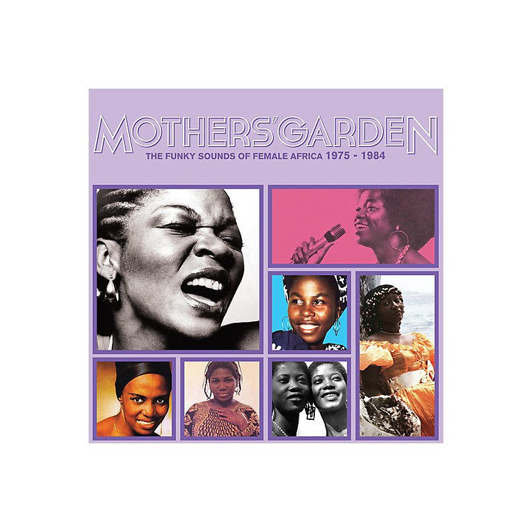 AllianceMothers' Garden (Funky Sounds of Female Africa) - Mothers' Garden (The Funky Sounds Of Female Africa 1975 - 1984)