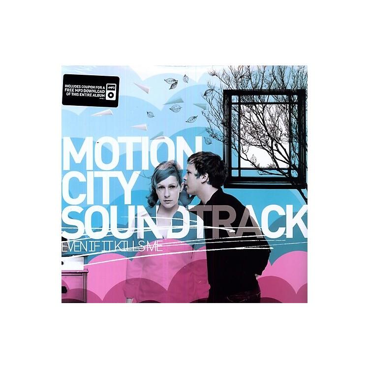 AllianceMotion City Soundtrack - Even If It Kills Me