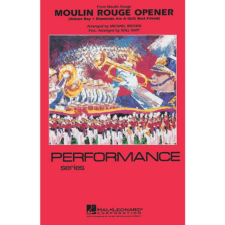 Hal LeonardMoulin Rouge Opener Marching Band Level 4 Arranged by Michael Brown