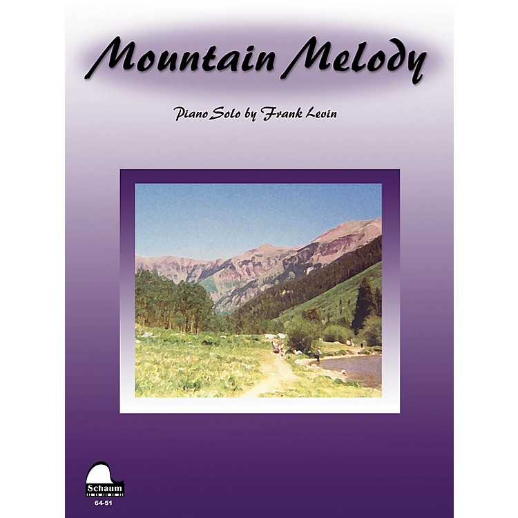 SCHAUMMountain Melody Educational Piano Series Softcover