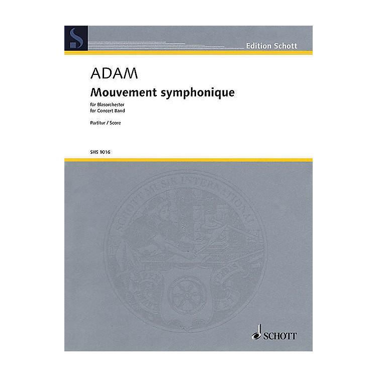 SchottMouvement Symphonique (for Concert Band - Score) Concert Band Composed by Stephan Adam
