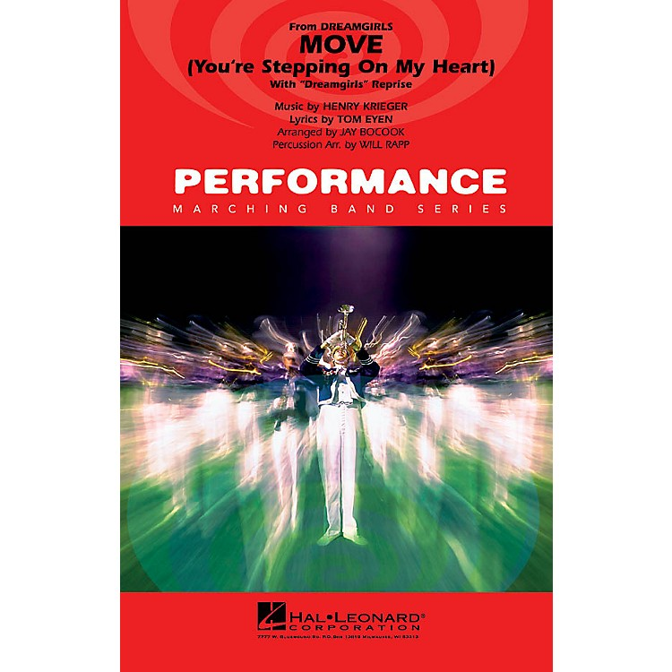 Hal Leonard Move (You're Stepping on My Heart) (with Dreamgirls reprise) Marching Band Level 4 Arranged by Jay Bocook