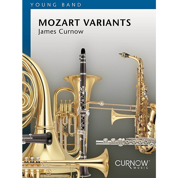Curnow MusicMozart Variants (Grade 2 - Score and Parts) Concert Band Level 2 Composed by James Curnow